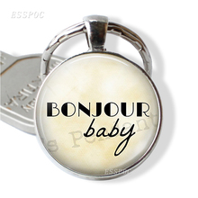 BONJOUR Baby French Words Key Chain Round Glass Silver Plated I Love Paris Souvenir Jewelry Bonjour Baby Pendant baby touch words