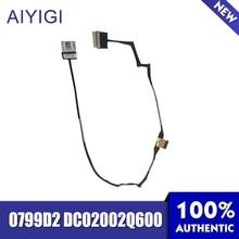 Aiyigi ноутбук экран LCD кабель для Dell CAJ01 0799D2 DC02002Q600 светодиодный кабель передачи данных Тетрадь аксессуары