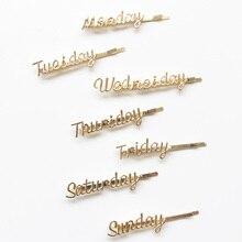 1 шт. Новая мода стиль буквы металлические простые заколки для волос для женщин девочек челка заколка неделя воскресенье слово шпилька аксессуары для волос
