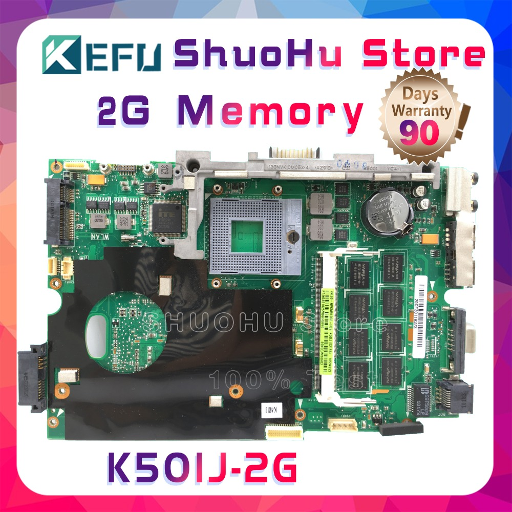 KEFU K50 FOR X5DIJ K60IJ K40IJ K50IJ X8AIJ 2GB Memory laptop motherboard tested 100% work original mainboard недорго, оригинальная цена