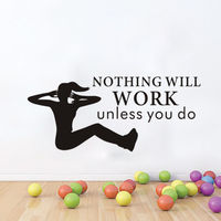 Nothing Will Work Unless You Do Wall Stickers Fitness Room Silhouette Sports GYM Wall Decals 3D Poster Mural
