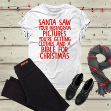 Santa saw your picture funny Christmas shirt slogan women fashion grunge  tumblr cotton casual t-shirt gift party style tees tops ed3c9a87d147