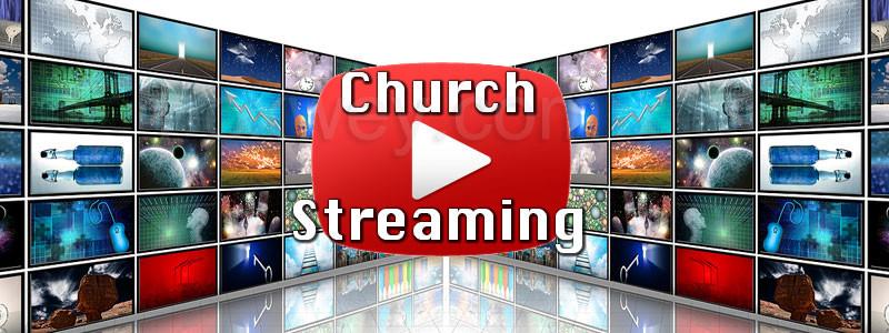 Church-Streaming