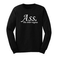 Mens Ass The Other Vagina Funny Cool Long Sleeve T Shirts Casual Men Tee