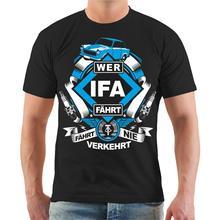 T-Shirt Wer IFA DDR Osten Ostdeutschland Ossi S - 3XL Spruch T Shirt Short Sleeve Tops Free Shipping Summer Fashion