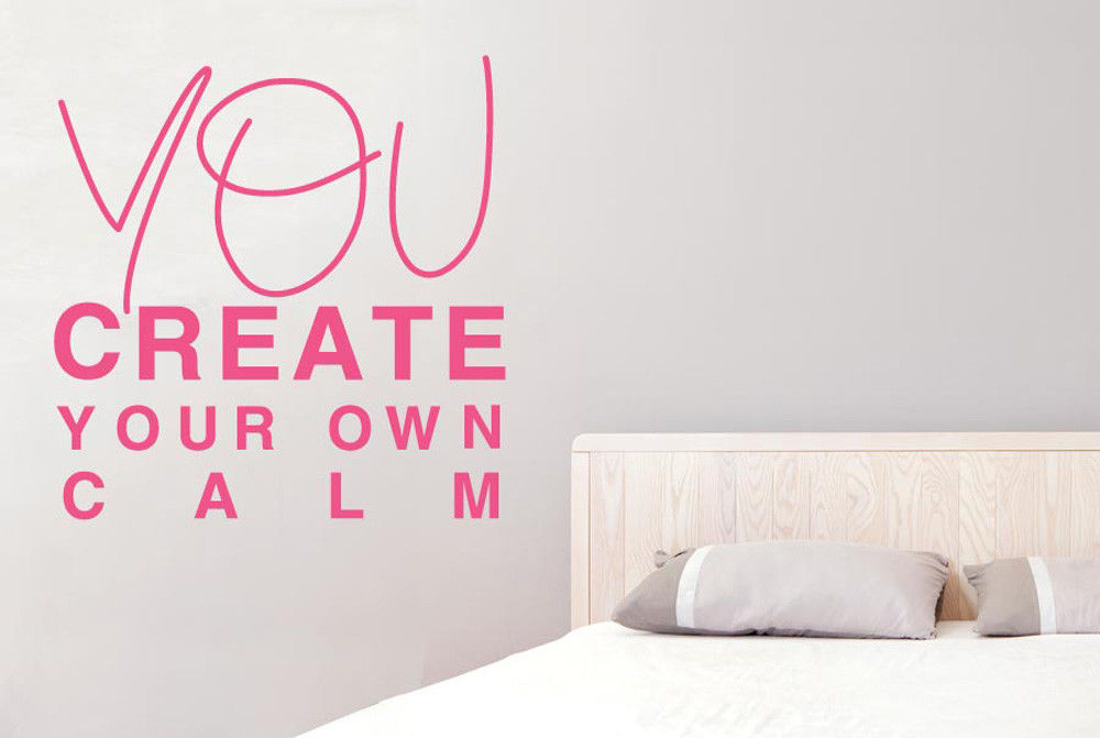You Create Your Own Calm Wall Stickers Vinyl Art Decals