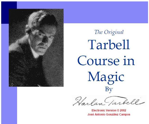 Harlan Tarbell The Original Course In Magic Of Harlan Tarbell Magic Tricks