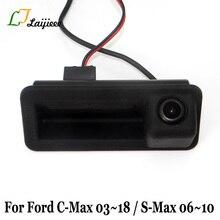 LJLAIJIEEE Auto widok z tyłu kamery dla Ford S Max S Max c max C Max/widok z tyłu kamera dla pojazdu/samochód tułowia uchwyt kamera cofania