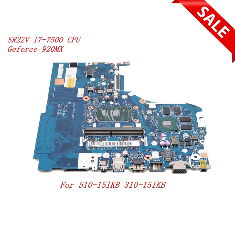 Nokotion 5B20N04060 CG413 CG513 CZ513 NM A981 For lenovo 510 15IKB 310 15IKB laptop motherboard SR2ZV I7 7500U Geforce 920MX