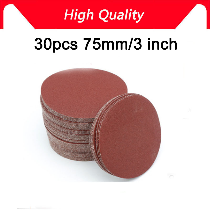 High Quality 30 Pcs Grinding 3 Inches 75MM Abrasive Paper Flocking Sandpaper Pad Sanding Disc Electric Grinder Accessories NEW