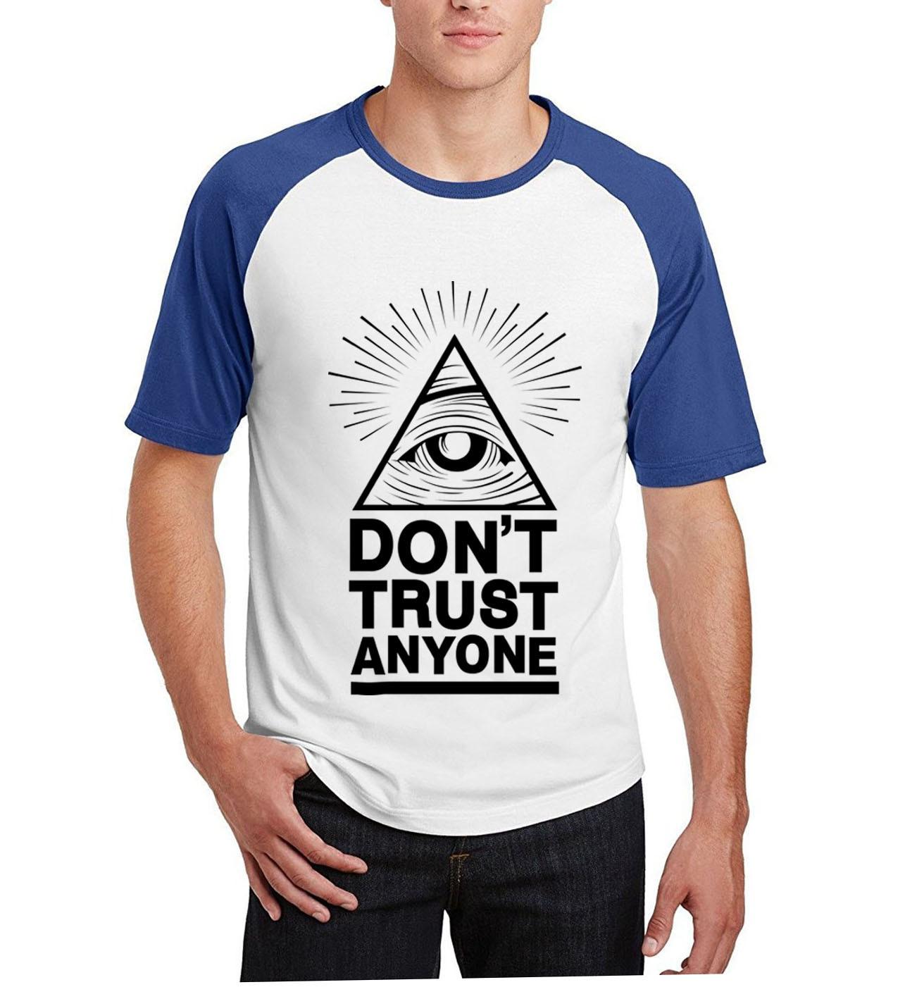 funny t shirt men Do not Trust Anyone  All Seeing Eye casual raglan short sleeve brand clothing 2019 summer cotton top