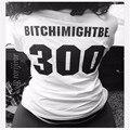 Bitchimightbe 300 Engraçado T-Shirt camisa Mulheres Baseball t camisa Preto e Branco t do Gráfico Tops Moda Unissex F10285