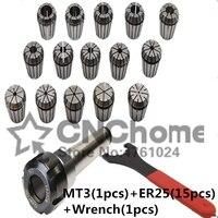 15Pc ER25 Collet Tool+MT3 ER25 Collet Chuck Holder Fixed 1Pc and 1Pc ER25 Spanner form CNC Milling Lathe tool MT2 MT4 Hot Sale