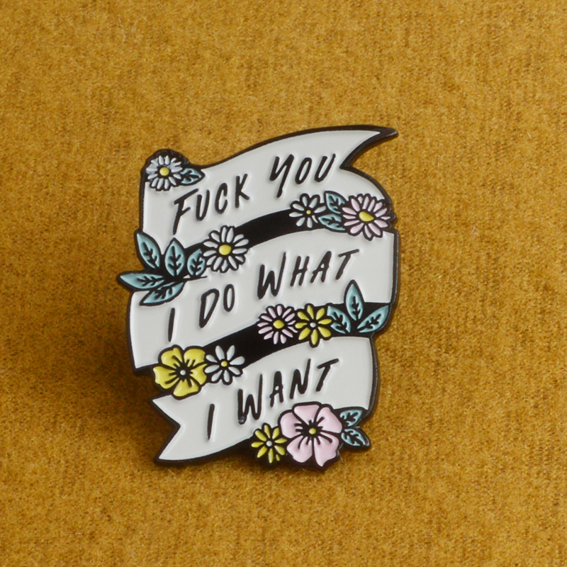 Personality I Do What I Want Liberalism feminism Punk Badges Brooches Enamel Lapel Pin Backpack Bag Accessories Gift for Women-in Brooches from Jewelry & Accessories on Aliexpress.com | Alibaba Group