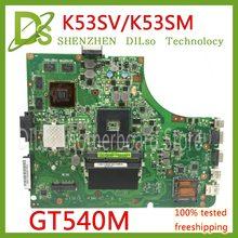 KEFU K53SV Motherboard Para ASUS K53SM K53S A53S X53S P53S K53SJ K53SC Laptop Motherboard rev3.0/3.1/2.9 Teste GT540M