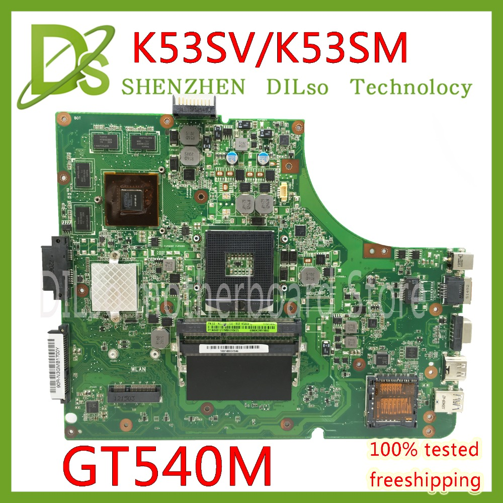 KEFU K53SV motherboard for ASUS K53SM K53S A53S X53S P53S K53SJ K53SC laptop motherboard rev2.1/3.0/3.1 motherboard GT540M Test k53sv rev 3 1 4 pieces video memory 1gb 2 ddr3 slot for asus k53sv a53s k53s x53s p53s k53sc k53sj k53sm free shipping
