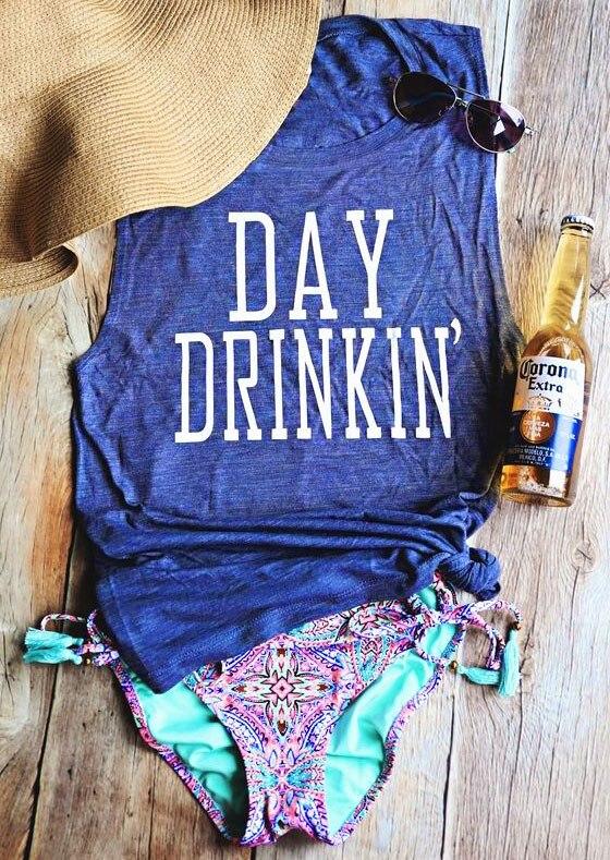 2019 Summer Women Tank Tops Day Drinkin' Letter Print Casual Tank Female O-Neck Sleeveless t shirt blue Ladies Tops