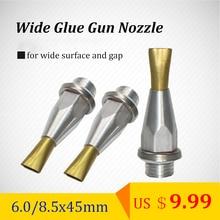 Hot Glue Gun Nozzle Wide Flat 6.0mm 8.5mm 45mm for Wide Surfaces, Gap, Box Sealing, Glue Gun Accessory, 2pcs/lot, free shipping