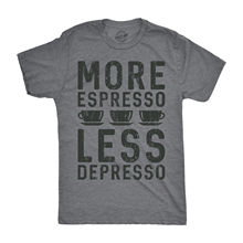 Mens More Espresso Less Depresso Tshirt Funny Coffee Morning Tee For Guys Harajuku Tops Fashion Classic Unique free shipping