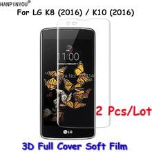 2 Pcs/Lot For LG K8 / K10 (2016) K350N K350E K420N K430 Full Cover 3D Curved Sof