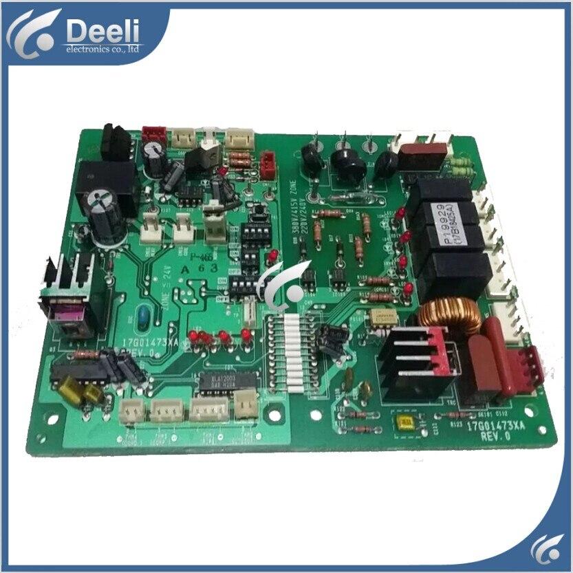 95% Новый хорошо работает для Кондиционер доска 17G01473XA REV.0 бортовой компьютер P19929 17B18425A/B плата управления