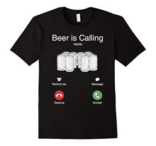 Beer Is Calling T-Shirt / 3 Colors