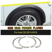 4PCS/Set Car Wheel Arch Fender Flares Extension Arches Mudguards Strip Trims for Audi Q3 2013 2015 PP UNpainted Gray Primer