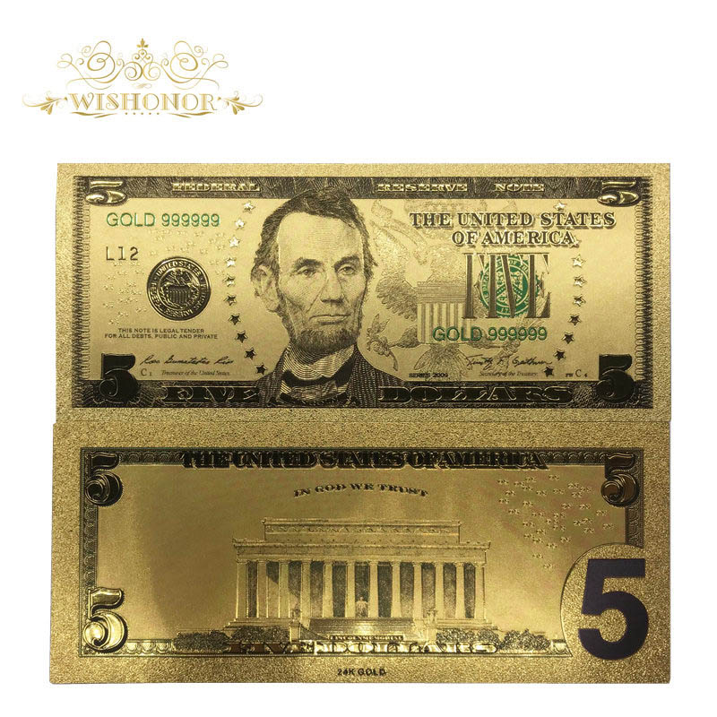 Nice Products For 10Pcs/Lot Gold99999 USA Banknotes <font><b>5</b></font> <font><b>Dollar</b></font> <font><b>Bills</b></font> Banknote in 24K Gold Plated Paper Money For Gifts image