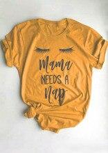 Футболка Tumblr с короткими рукавами и надписью «Mama Needs A Nap», хипстерская футболка для мамы, футболка с надписью «mothday's Dy», желтая одежда