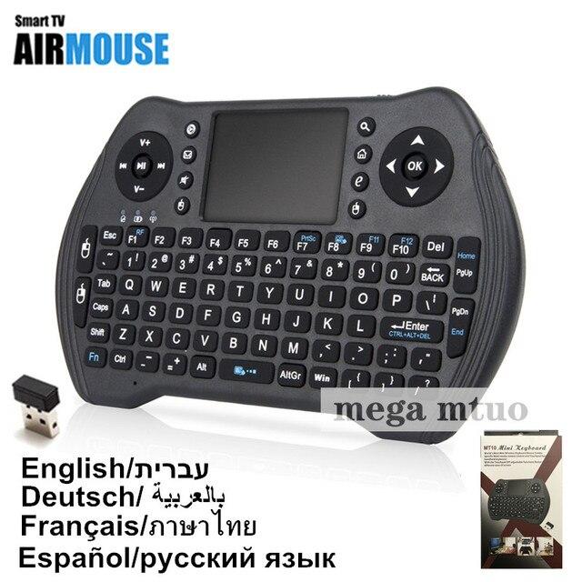 Русский Английский тайский Испанский Иврит арабский немецкий французский 2,4 ГГц Беспроводная MT10 Клавиатура Тачпад i8 для Android tv BOX Air mouse