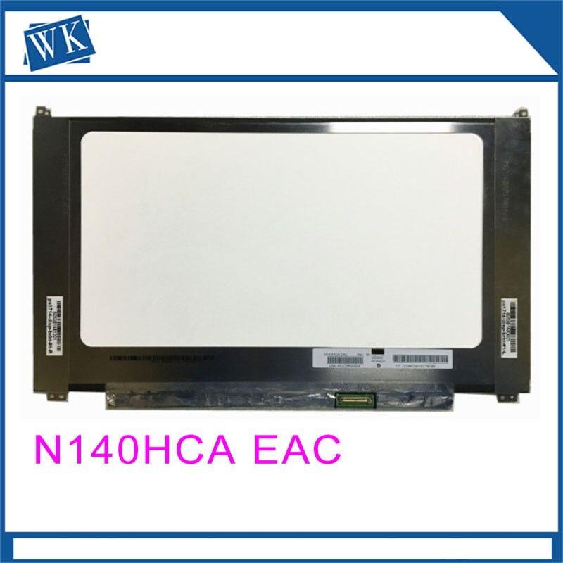 Free shipping Original N140HCA-EAC N140HCA EAC 14.0Laptop Lcd Screen 1920*1080 EDP 30 pin IPSFree shipping Original N140HCA-EAC N140HCA EAC 14.0Laptop Lcd Screen 1920*1080 EDP 30 pin IPS