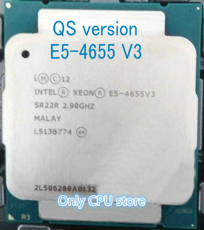 QS version E5-4655 V3 Original Intel Xeon E5-4655V3 2.90GHz 6-core 30MB LGA2011-3 E5 4655 V3 Processor free shipping E5 4655V3