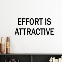 Effort Is Attractive Motivation Encouragement Quotes Silhouette Removable Wall Sticker Art Decals Mural DIY Wallpaper for Room D