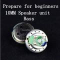 10mm speaker unit for beginners
