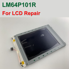 100% New LM64P101 LM64P101R 7.2″ 640 x 480 LCD Display Panel For HMI & CNC Repair,HAVE IN STOCK,FREE SHIPPING