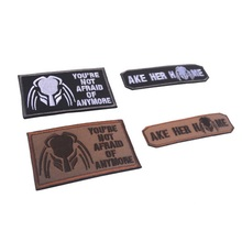 3D embroidery patches Loops and hook Predator patch ake her home embroidery patches You're not afraid anymore Cloth patches(China)