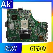 AK K53SV материнская плата для ноутбука ASUS K53SV K53SC K53S K53 Тесты оригинальная материнская плата Версия 3,0/3,1 GT520M