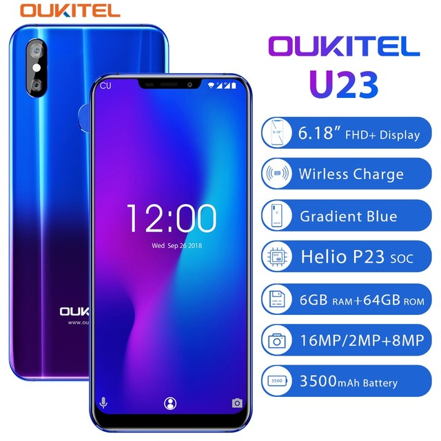"OUKITEL U23 6.18"" Notch Display Android 8.1 Mobile Phone MTK6763T Helio P23 Octa Core 6G 64G Wireless Charge Face ID Smartphone"