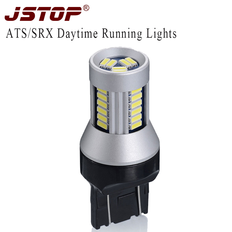 Jstop Ats Srx Led Car Daytime Running Lights 7443 White High Quality Auto Lamps Canbus Car 12vac T20 Bulbs W21/5w 6000k Daylight To Enjoy High Reputation In The International Market