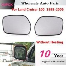 زجاج مرآة الرؤية الخلفية الخارجية دون تدفئة من CAPQX لـ Land Cruiser 100 1998 1999 2000 2001 2002 06 عدسة مرآة الرؤية الخلفية الخارجية