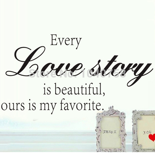 Every Love Story Decorative Wall Stickers Quotes Home Decoration ...