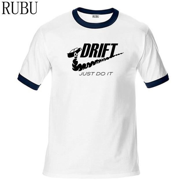 f3054054 RUBU New Summer Style Tees Just Drift it T Shirt Men Short Sleeve Cotton  Funny Drift T-shirts Camisetas Mens Clothing