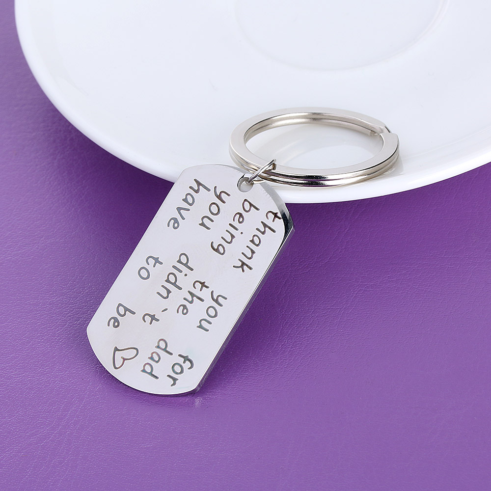 Thank You for Being The Dad You Didn/'t Have To Be Stainless Letter Key chain Yg