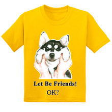 Hot Sale Funny Husky Dog Let Be Friend Kids T-shirts Summer Cute Children Cotton Baby T shirt Boys/Girls Casual Tops Tees 3T--9T