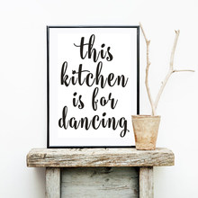 Minimalist This Kitchen is For Dancing Canvas Painting Black White Poster Nordic Wall Art Picture Kitchen Home Decor No Frame(China)