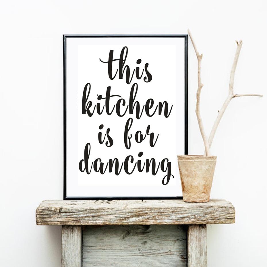 US $3.49 50% OFF|Minimalistischen Diese Küche ist Für Tanzen Leinwand  Malerei Schwarz Weiß Poster Nordic Wand Kunst Bild Küche Wohnkultur Keine  ...