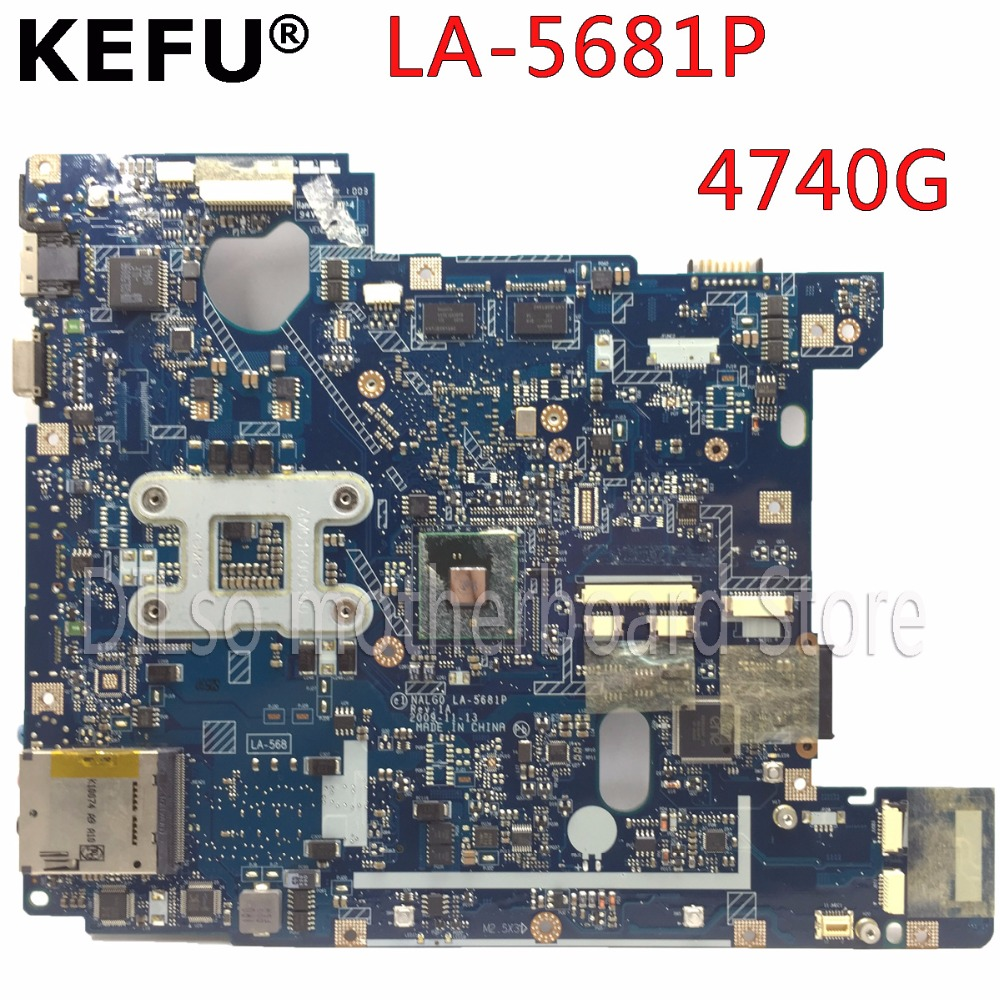 KEFU LA-5681P motherboard for Acer aspire 4740 4740G Laptop motherboard NALG0 LA-5681P notebook PM original tested motherboard icw50 la 3581p for acer aspire 5520 5520g motherboard la 3581p mb ak302 005 mb ak302 002 tested good free shipping