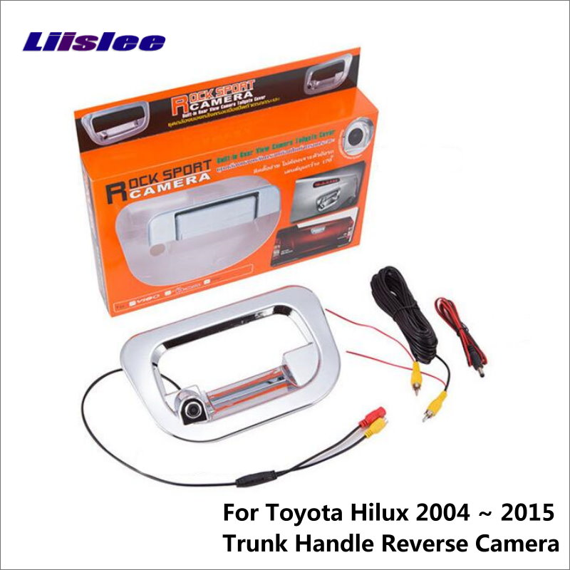 Liislee Inverse De Voiture Caméra de Recul Pour Toyota Hilux Vigo Ramassage 2004 ~ 2015 De Sauvegarde Parking Caméra/Tronc Poignée CAM