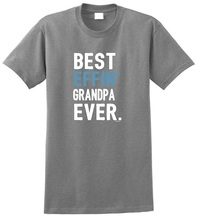 Brand Clothes Summer 2018 Printing Machine Men Grandpa Gifts Best Effin Ever O-Neck Short Sleeve T Shirts
