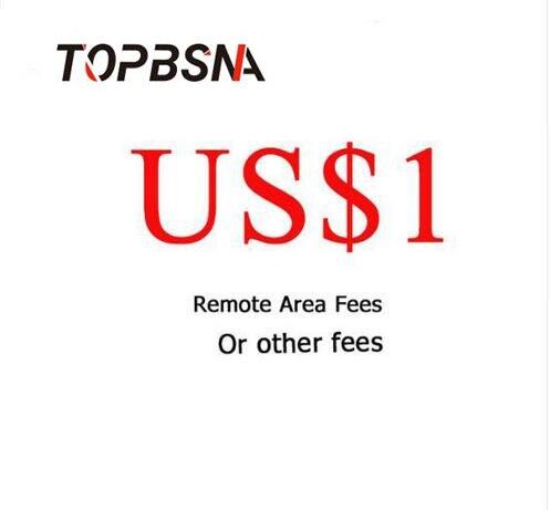 TOPBSNA honoraires À Distance Supplément, fret ou les coûts Supplémentaires et ainsi de suite